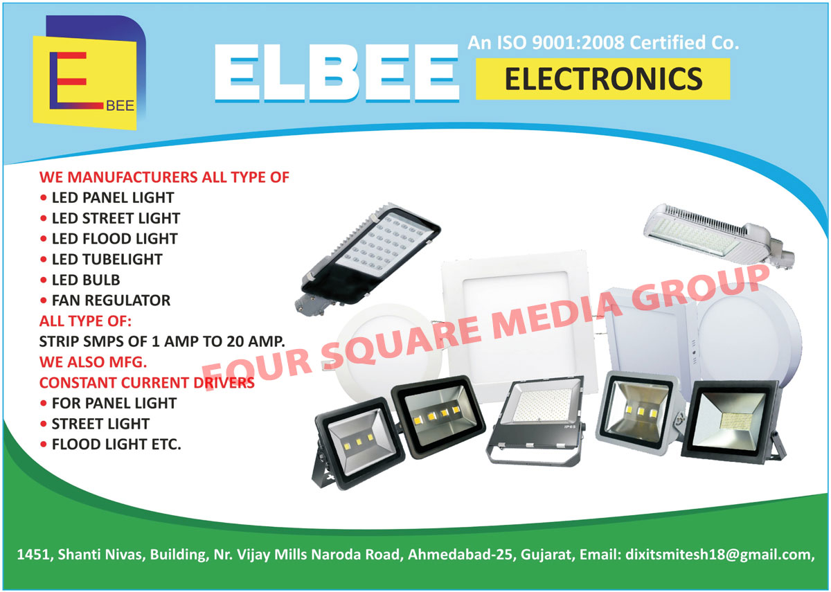 Led Lights, Led Panel Lights, Led Street Lights, Led Flood Lights, Led Tube Lights, Led Bulbs, Fan Regulators, Strip SMPS, Constant Current Drivers