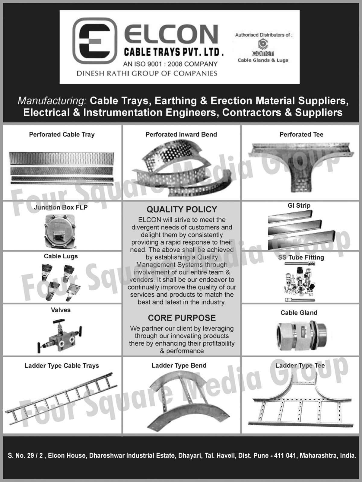 Cable Trays, Earthing Materials, Erection Materials, Electrical Engineers, Instrumentation Engineers, Perforated Cable Trays, Junction Box FLP, Cable Lugs, Ladder Type Cable Trays, Ladder Type Bands, Cable Gland, Ladder Type Tee, Stainless Steel Tube Fittings, GI Strips, Perforated Tee, Perforated Inward Bonds, Ladder Cable Trays