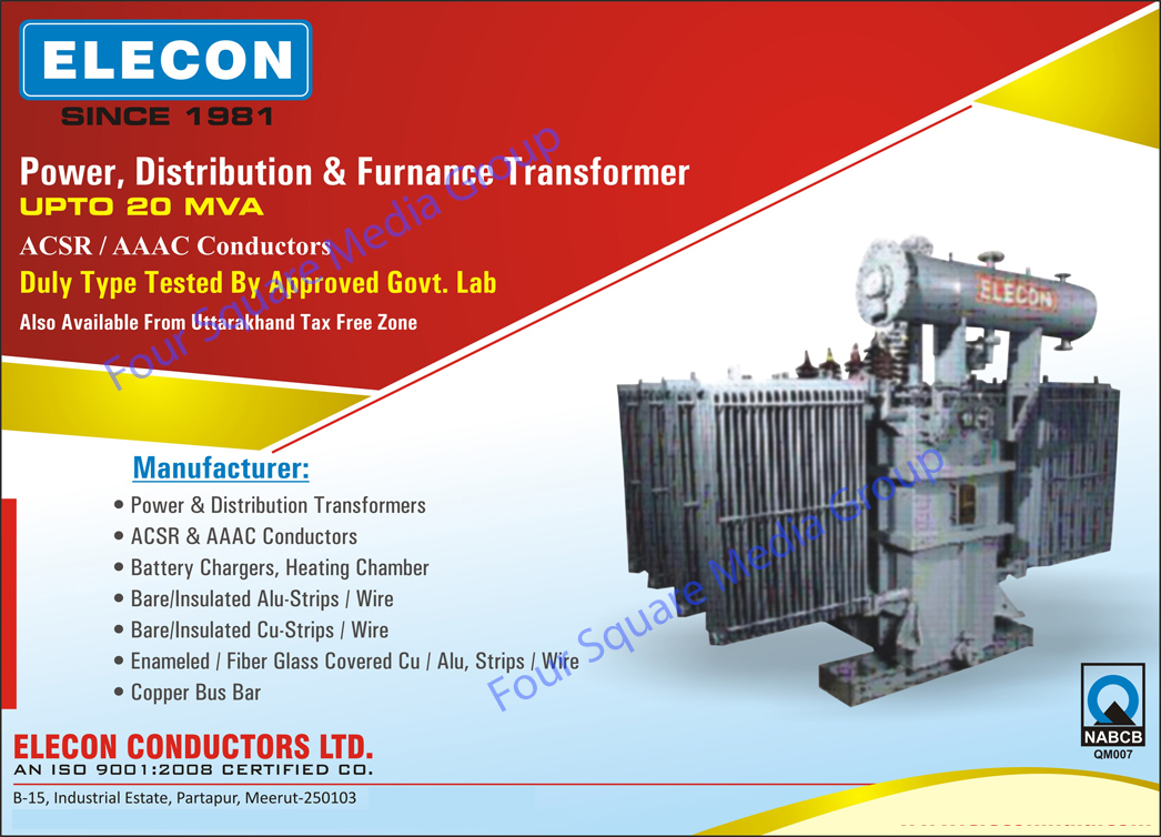 Power Transformers, Distribution Transformers, Transformers, ACSR Conductors, Conductors, Aaac Conductors, Battery Chargers, Heating Chambers, Copper Bus Bar, Bare Wires, Insulated Alu Strips Wires, Insulated Aluminium Strip Wires, Fiber Glass Covered Cu Wires, Fibre Glass Covered Cu Wires,