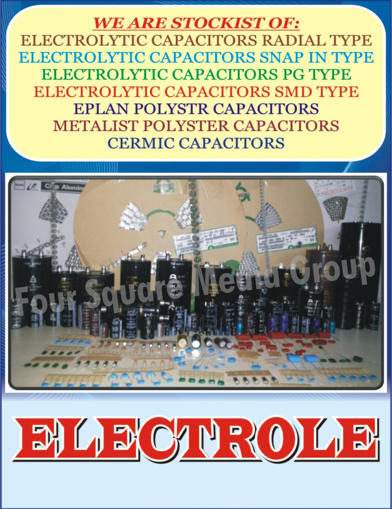 Radial Type Electrolytic Capacitors, Snap In Type Electrolytic  Capacitors, PG Type Electrolytic Capacitors, SMD Type Electrolytic Capacitors, Eplan Polyester Capacitors, Metalized Polyester Capacitors, Ceramic Capacitors,