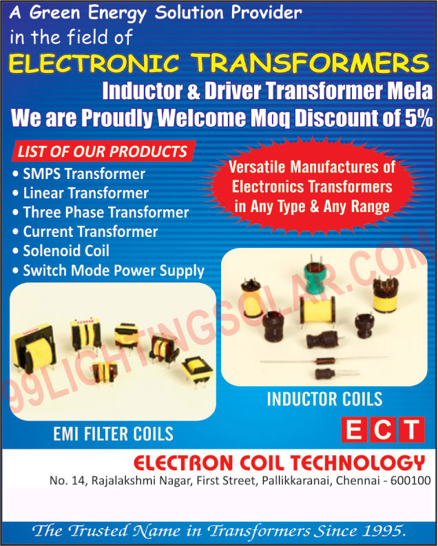 Solenoid Coil, Switch Mode Power Supply Transformers, Smps Transformers, Current Transformer, Electronic Transformers, EMI Filter Coils, Inductor Coils, Linear Transformers, Smps