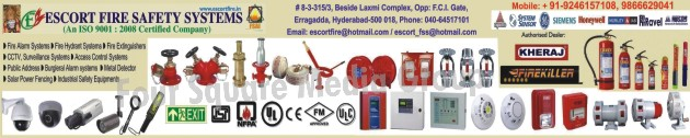 Fire Alarm Systems, Fire Hydrant Systems, Fire Extinguishers, CCTV, Surveillance Systems, Access Control Systems, Burglar Alarm Systems, Metal Detector, Solar Power Fencing, Industrial Safety Equipments, Fire Safety Products