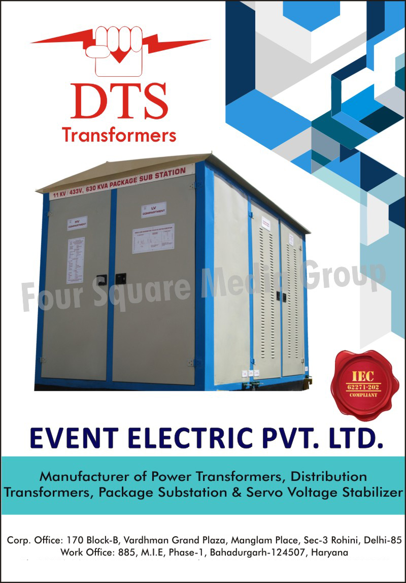 Power Transformers, Distribution Transformers, Package Substations, Servo Voltage Stabilizers