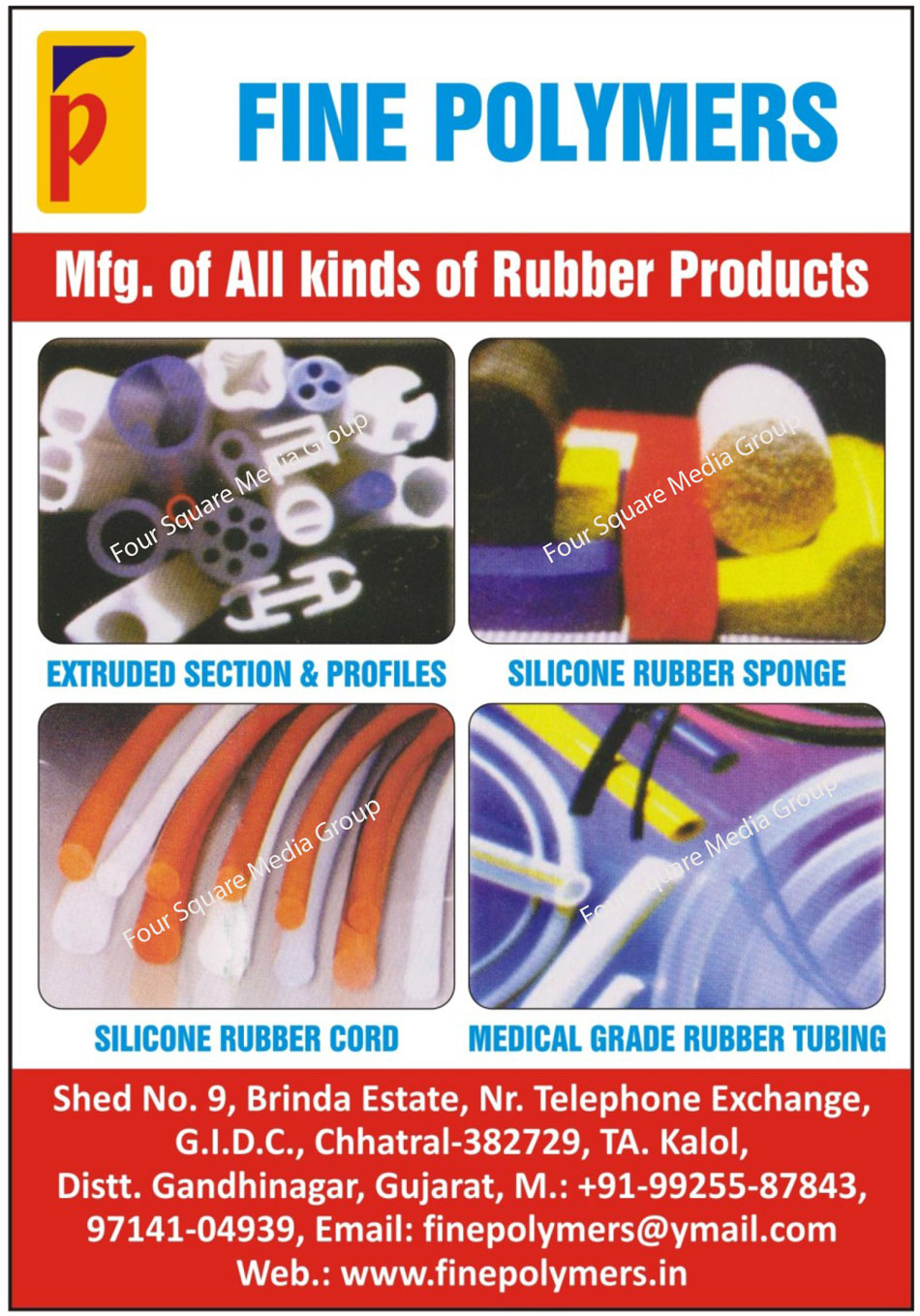 Rubber Products, Extruded Section, Extruded Profiles, Silicone Rubber Sponge, Silicone Rubber Cords, Medical Grade Rubber Tubing