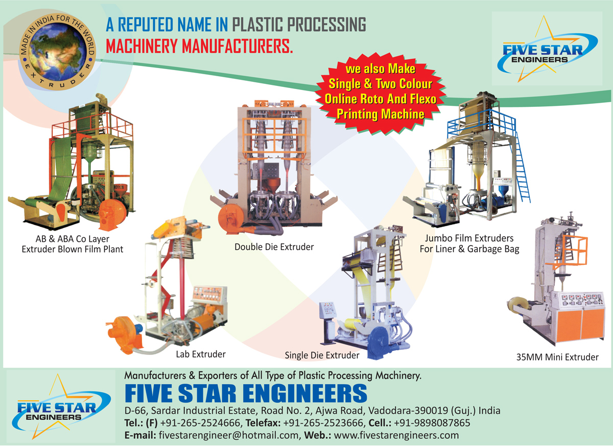 Five Star Engineers, manufacturer of Double Die Extruders, Flexo Printing Machines, Online Roto Printing Machines, Extruder Blown Film Plants, Lab Extruders, Liner Jumbo Film Extruders, Garbage Bag Jumbo Film Extruder, Mini Extruders, Single Die Extruders, AB Co Layer Extruder Blown Film Plants, Plastic Processing Machines,Extruders, Laboratory Extruder Machine, Pelletizing Machines, Bag Making Machines, Plastic Film Machines, Precision Die, Die Extruders