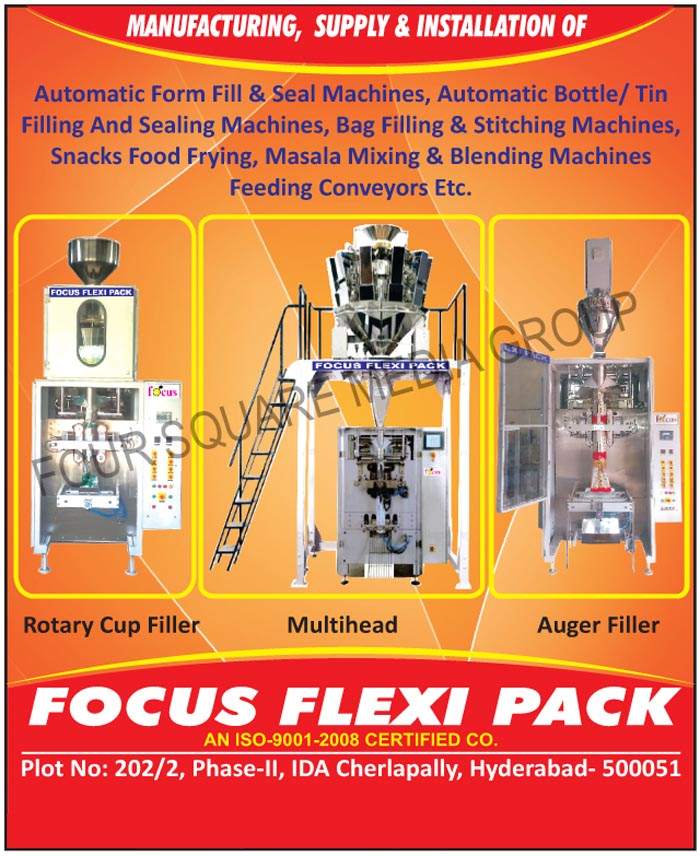 Fill Machines, Seal Machines, Bottle Filling Machines, Bag Filling Machines, Bag Stitching Machines, Snack Food Fryings, Masala Mixing Machines, Blending Machines, Feeding Conveyors, Rotary Cup Fillers, Multi Head Weigh Fillers, Servo Auger Fillers, Bag Sealer, Screw Conveyors, Tin Sealing Machines, Multihead Machine, Auger Filler, Filling Machine, Sealing Machine, Masala Blending Machine, Tin Filling Machine, Bottle Sealing Machine, Automatic Form Fill and Seal Machines, AFFS Machines