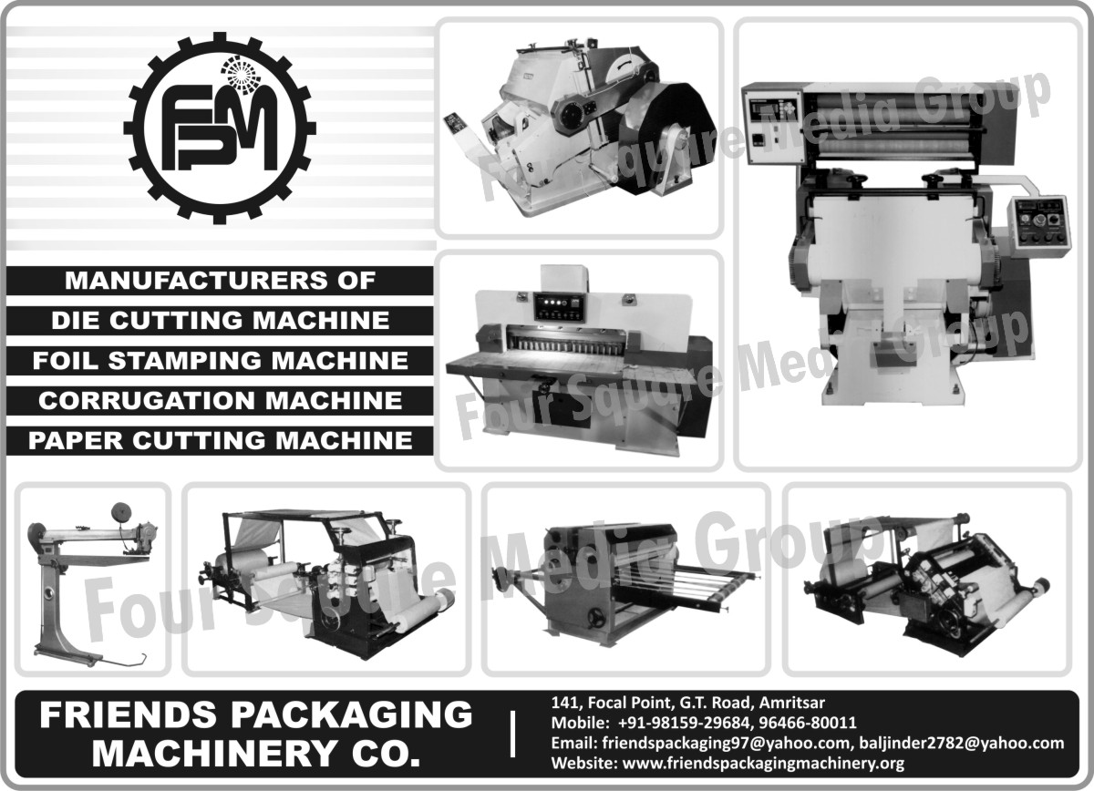 Die Cutting Machines, Foil Stamping Machines, Corrugation Machines, Paper Cutting Machines
