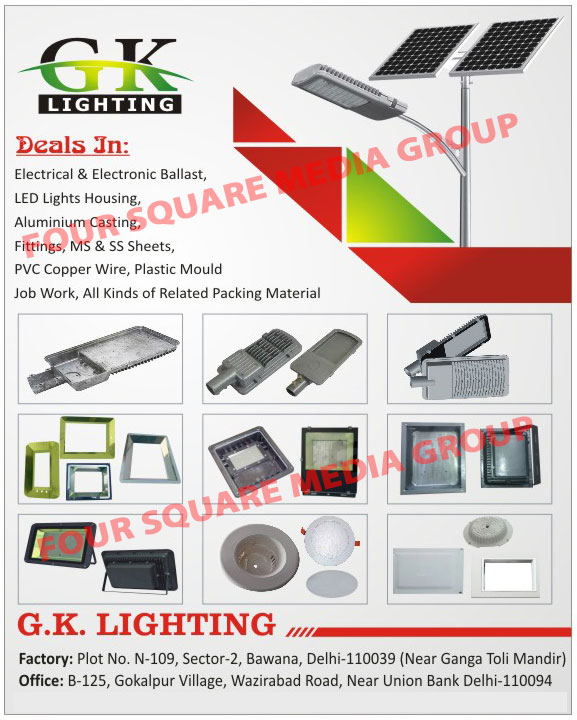 Electrical Ballast, Electronic Ballast, Led Light Housings, Aluminium Castings, Aluminium Fittings, MS Sheets, SS Sheets, PVC Copper Wires, Plastic Mould Job Works, Packing Materials