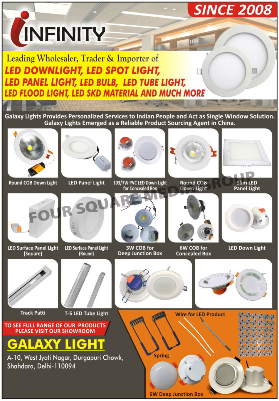 Led Lights, Led Down Lights, Led Spot Lights, Led Panel Lights, Led Bulbs, Led Tube Lights, Led SKD, Dimmable Led Spot Lights, Ceiling Recessed Down Lights, Round COB Down Lights, Slim Led Panel Lights, Square Led Surface Panel Lights, Round Led Surface Panel Lights, Led COB Wall Lights, Led Track Lights, Led Light Bulb, Fluorescent Batten Fitting, Led Flood Lights, Led SKD Material, PVC Led Down Lights, Deep Junction Box COB, Concealed Box COB, Track Patti, Led Product Wire, Led Springs, Deep Junction Boxes