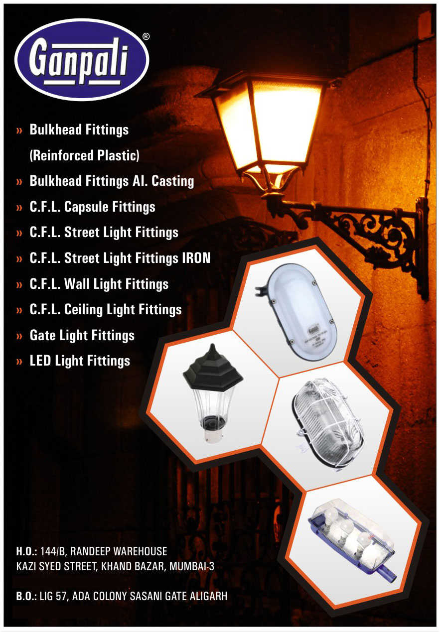 Bulkhead Fittings, Aluminium Casting Bulkhead Fittings, CFL Capsule Fittings, CFL Street Light Fittings, CFL Wall Light Fittings, CFL Ceiling Light Fittings, Gate Light Fittings, Led Light Fittings