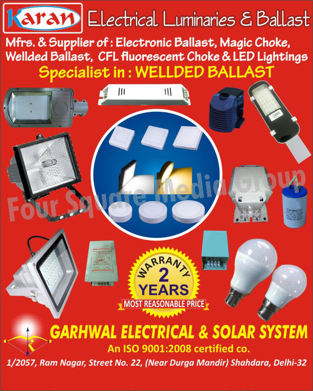 Electronic Ballasts, CFL Fluorescent Chokes, Led Lights, Welded Ballasts, Magic Chokes, Electrical Luminaries, Electrical Ballasts,Led Lighting