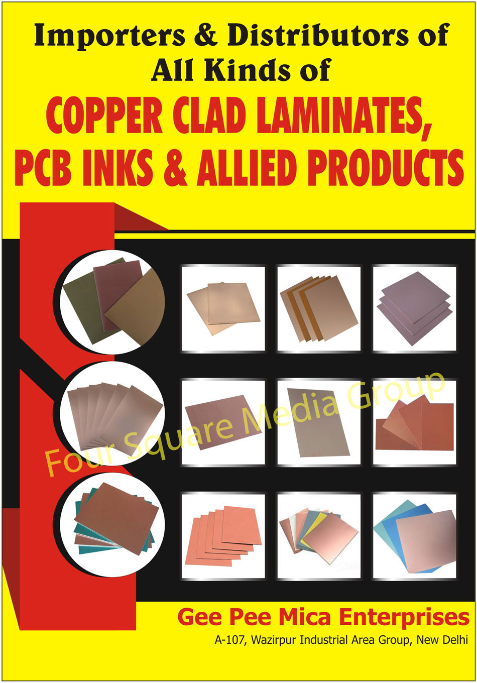 Copper Clad Laminates, Metal Core Laminates, Led White Inks, Unclad Industrial Laminates, Nichrome Wires, Technical Ceramics, Terminal Blocks Ceramics, Terminal Blocks Bakelite, PCB Inks, Allied Products