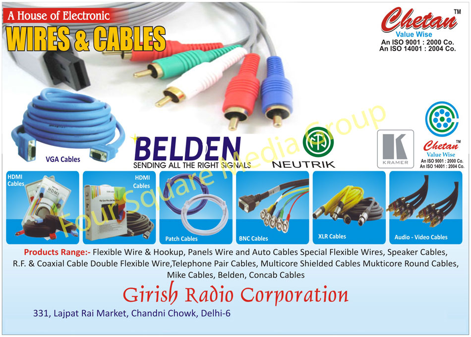 Electronic Cables, Electronic Wires, XLR Cables, BNC Cables, HDMI Cables, Patch Cables, Audio Cables, Video Cables, Panel Wires, Flexible Wires, Flexible Hook Up Wires, Automotive Cables, Speaker Cables, RF Cables, Coaxial Cables, Telephone Pair Cables, Double Flexible Wires, Multicore Shielded Cables, Round Cables, Mike Cables, Belden Cables, Concab Cables, VGA Cables,Cables, Electronic Cables, Multicore Round Cables