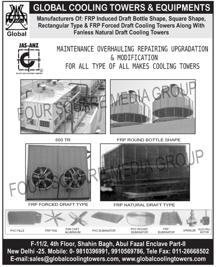Bottle Shape FRP Induced Draft Cooling Towers, Square Shape FRP Induced Draft Cooling Towers, Rectangular Type FRP Induced Draft Cooling Towers, FRP Forced Draft Cooling Towers, Fanless Natural Draft Cooling Towers, Cooling Tower Maintenance Solutions, Cooling Tower Overhauling Solutions, Cooling Tower Repairing Solutions, Cooling Tower Upgradation Solutions, Cooling Tower Modification Solutions, PVC Fills, FRP Fans, Aluminium Fan Cast, PVC Eliminators, Round PVC Eliminators, FRP Eliminators, Sprinklers, Electric Motors