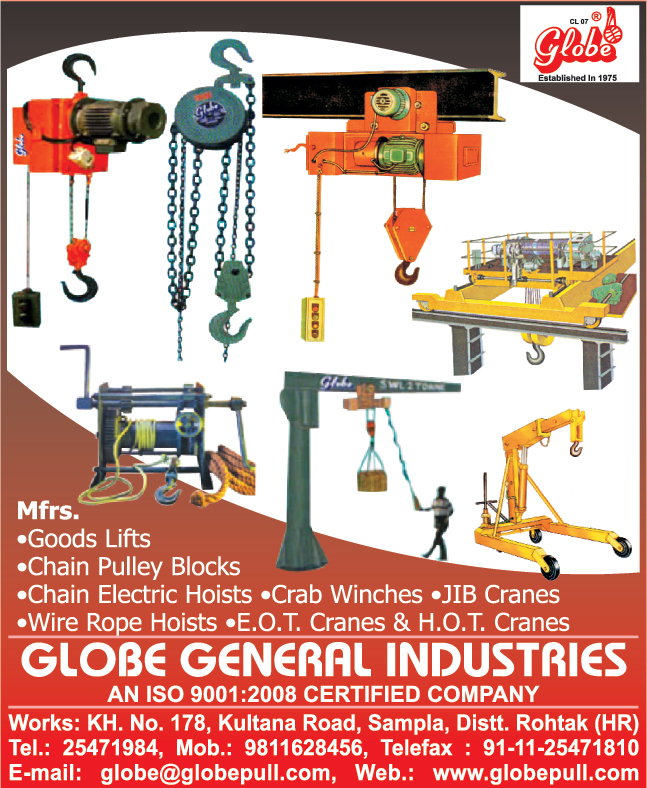 Good Lifts, Chain Pulley Blocks, Chain Electric Hoists, Crab Winches, JIB Cranes, Wire Rope Hoists, EOT Cranes, HOT Cranes,Overhead Cranes, Chain Pulley Blocks, Gantry Cranes, Chain Hoists, Manual Winches, Material Handling Equipments, Power Driven, Winch Machines, Electric Chain Hoist, Pallet  Truck, Hydraulic Jib Crane, Hydraulic Stackers, Hydraulic Lifting Table, Passenger Lift, Goods Lift, Column Mounted Jib Cranes,  Power Winch, Crane, Hoists, Gantries, Passenger Lifts, Goods Lifts, Chain Pulleys,  Lifts Goods