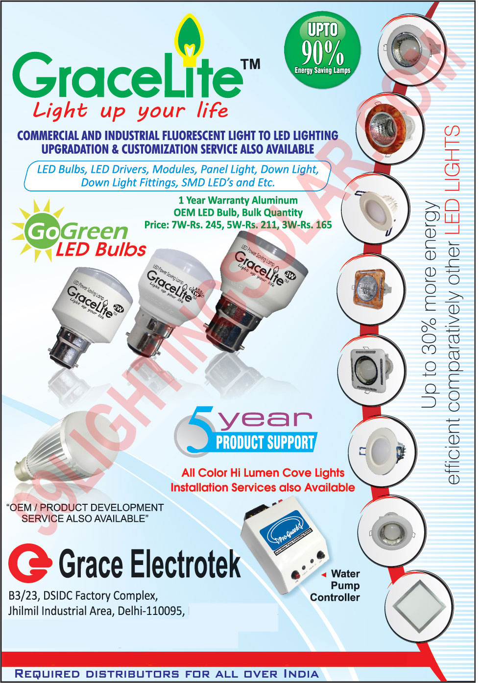 Led Bulbs, Led Lights, Panel Lights, Downlights, Down Light Fittings, SMD Led, Led SMD, Water Pump Controllers,Led Tubes, Led Downlights, Square Down Light Fitting, Water Pump Controller, Round Downlights Fitting
