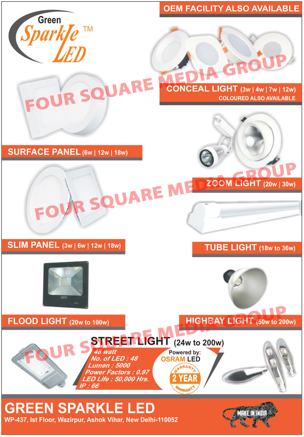 Led Lights, Conceal Lights, Surface Panels, Surface Panel Lights, Slim Panels, Slim Panel Lights, Flood Lights, Zoom Lights, Tube Lights, High Bay Lights