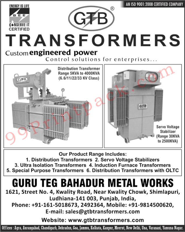 Distribution Transformers, Servo Voltage Stabilizers, Ultra Isolation Transformers, Induction Furnace Transformers, Special Purpose Transformers