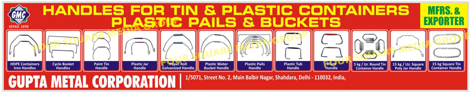 HDPE Container Iron Handles, Cycle Basket Handles, Paint Tin Handles, Plastic Jar Handles, Paper Roll Galvanized Handles, Plastic Water Bucket Handles, Plastic Tub Handles, Drum Handles, Plastic Pail Handles, Container Handles, Round Tin Container Handles, Square Poly Jar Handle, Square Tin Container Handle, Plastic Container Handle, Tin Container Handles, Plastic Pails Handles, Buckets Handles