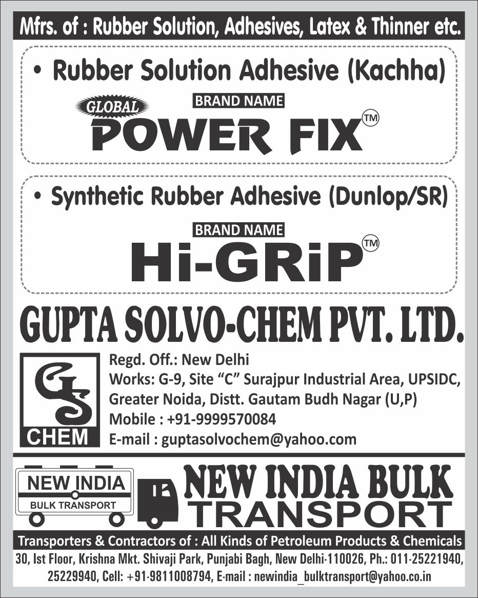 POWER FIX Kachha Rubber Solution Adhesives, HI GRIP Dunlop Synthetic Rubber Adhesive, HI GRIP SR Synthetic Rubber Adhesive, Petroleum Product Transporters, Chemical Transporters, Petroleum Products Contractors, Chemical Contractors, Latex, Thinners