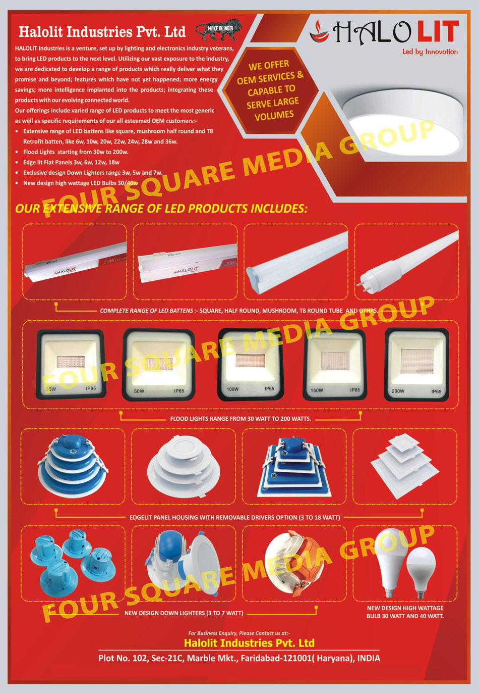 Led Battens, Flood Lights, Flat Panels, Down Lighters, Led Bulbs, Panel Housing