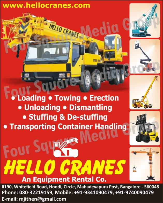 Equipment On Rent, Cranes On Rent, Cranes On Hire, Equipments, Cranes On Hiring For Loading, Cranes For Towing, Cranes For Erection, Cranes For Unloading, Cranes For Dismantling, Cranes For Stuffing, Cranes For De Stuffing, Cranes For Transporting Container Handling,Equipment On Hiring