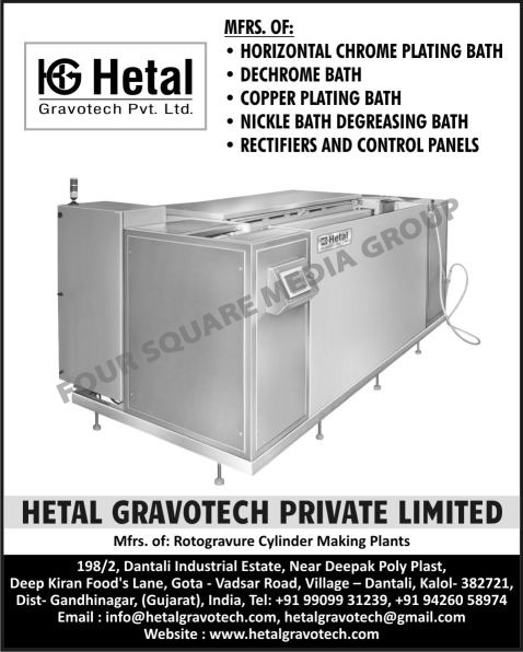 Horizontal Hard Chrome Plating Baths, Hard Copper Plating Baths, De Chrome Baths, Dechrome Baths, Degreasing Baths, Ring Coating Machines, Exposing Machines, Etching Baths, Anilox Roller Molleting Machines, Polishing Machines, Rectifiers, Control Panels, Rotogravure Cylinder Making Plants,Rotogravure Cylinder Making Plants, Polishing Machine, Rectifiers Panels, Nickle Bath Degreasing Baths, Copper Plating Bath
