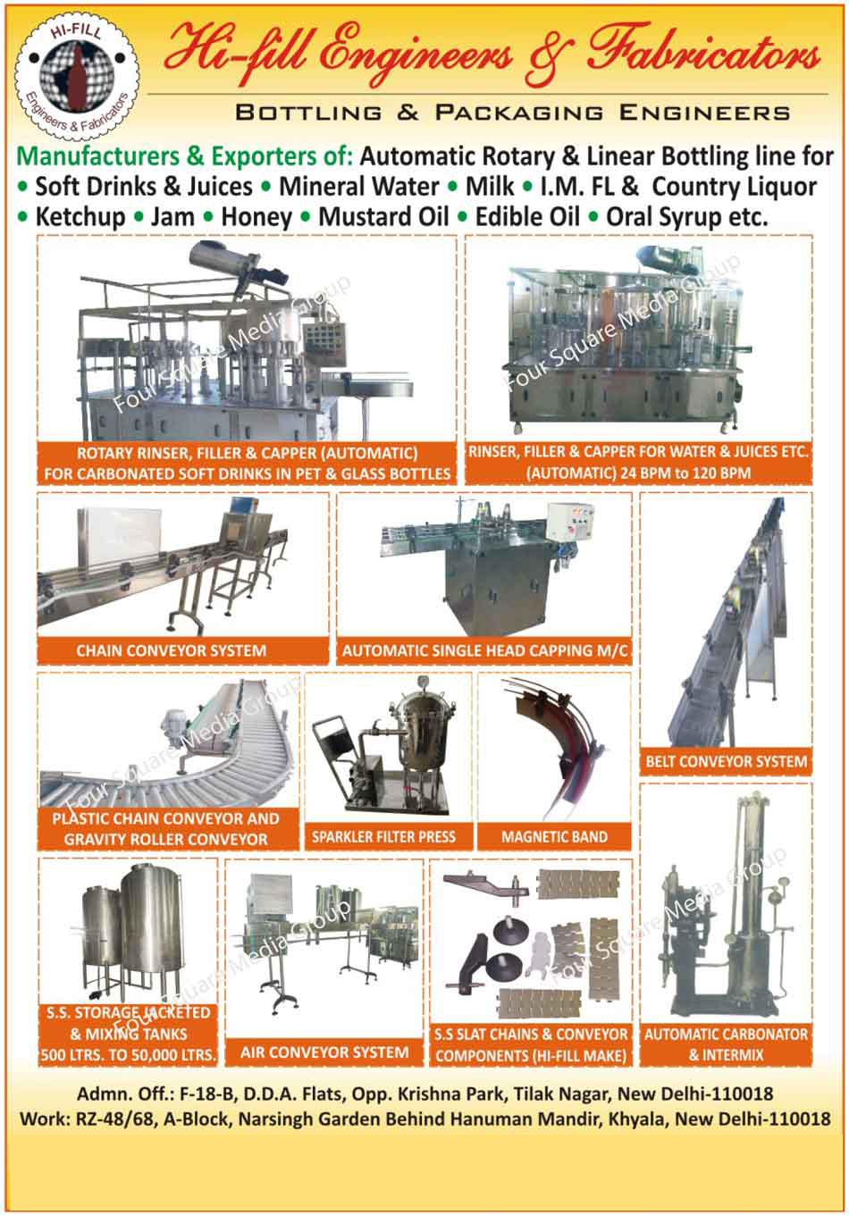 Bottling Plants, Bottling Machines, Rotary Rinser Filler, Rotary Rinser Capper, Carbonator, SS Slat Chains, SS Slat Conveyor Components, Stainless Steel Slat Chains, Stainless Steel Conveyor Components, Plastic Chain Conveyor with Gravity Roller Conveyor, Belt conveyor,Plastic Chain Conveyor, Chain Conveyor Systems, Automatic Crown Cappings, Belt Conveyor Systems, Sparkler Filter Press, Air Conveyor Systems, Automatic Carbonators, Automatic Intermix, SS Storage Jacketed Tanks, Stainless Steel Storage Jacketed Tanks, SS Storage Mixing Tanks, Stainless Steel Storage Mixing Tanks, Automatic Rotary Bottling Line, Automatic Linear Bottling Line, Magnetic Band, Automatic Single Hand Capping Machines