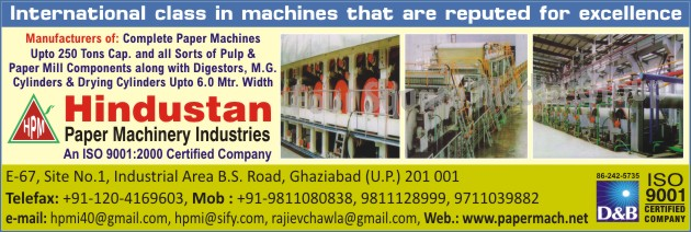 Paper Machines, Pulp Mill Components, Paper Mill Components, Digestors, MG Cylinders, Drying Cylinders, Pulp Pumps, Vibrating Screen, Rag Chopper, Calender Machines, Hydraulic Presses, Cylinder Mould Machines, Hollander Beater