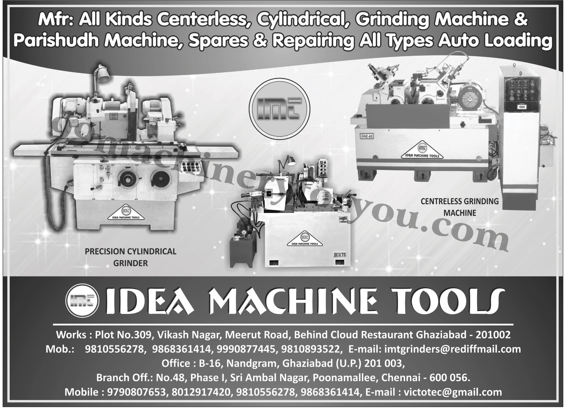 Precision Cylindrical Grinders, Centreless Grinding Machines, Cylindrical Grinding Machines, Parishudh Machines, Cylindrical Grinders,Grinding Machine, Automotive Loading Spares, Automotive Loading Repairing