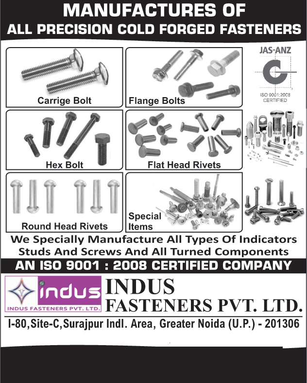 Carriage Bolts, Flange Bolts, Hex Bolts, Flat Head Rivets, Round Head Rivets, Precision Cold Forged Fasteners, Indicator Studs, Screws, Turned Components