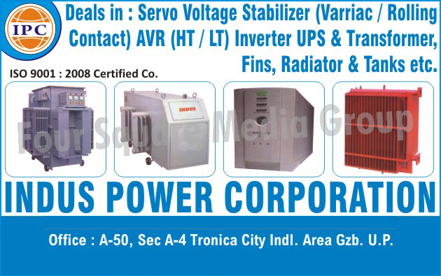 Variac Contact Servo Voltage Stabilizers, Transformer Tanks, Transformer Radiators, Fins, Transformers, Rolling Contact Servo Voltage Stabilizers, Inverter, UPS
