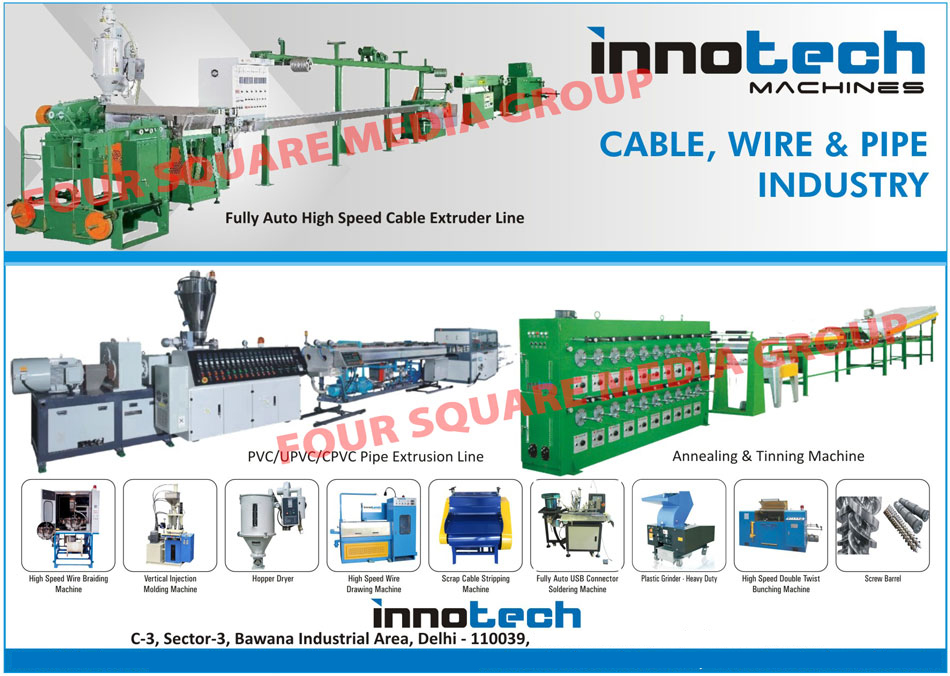 Conical Twin Screw PVC Pipe Extrusion Lines, PVC Compound Extrusion Lines, Plastic Grinder Machines, Vertical Injection Moulding Machines, Vertical Injection Molding Machines, Hopper Driers, Screws, Barrels, Cable Extruder Line, UPVC Pipe Extrusion Lines, CPVC Pipe Extrusion Lines, Wire Braiding Machines, Hopper Dryer, Wire Drawing Machines, Scrap Cable Stripping Machines, USB Connector Soldering Machines, Plastic Grinder, Double Twist Bunching Machines, Screw Barrels