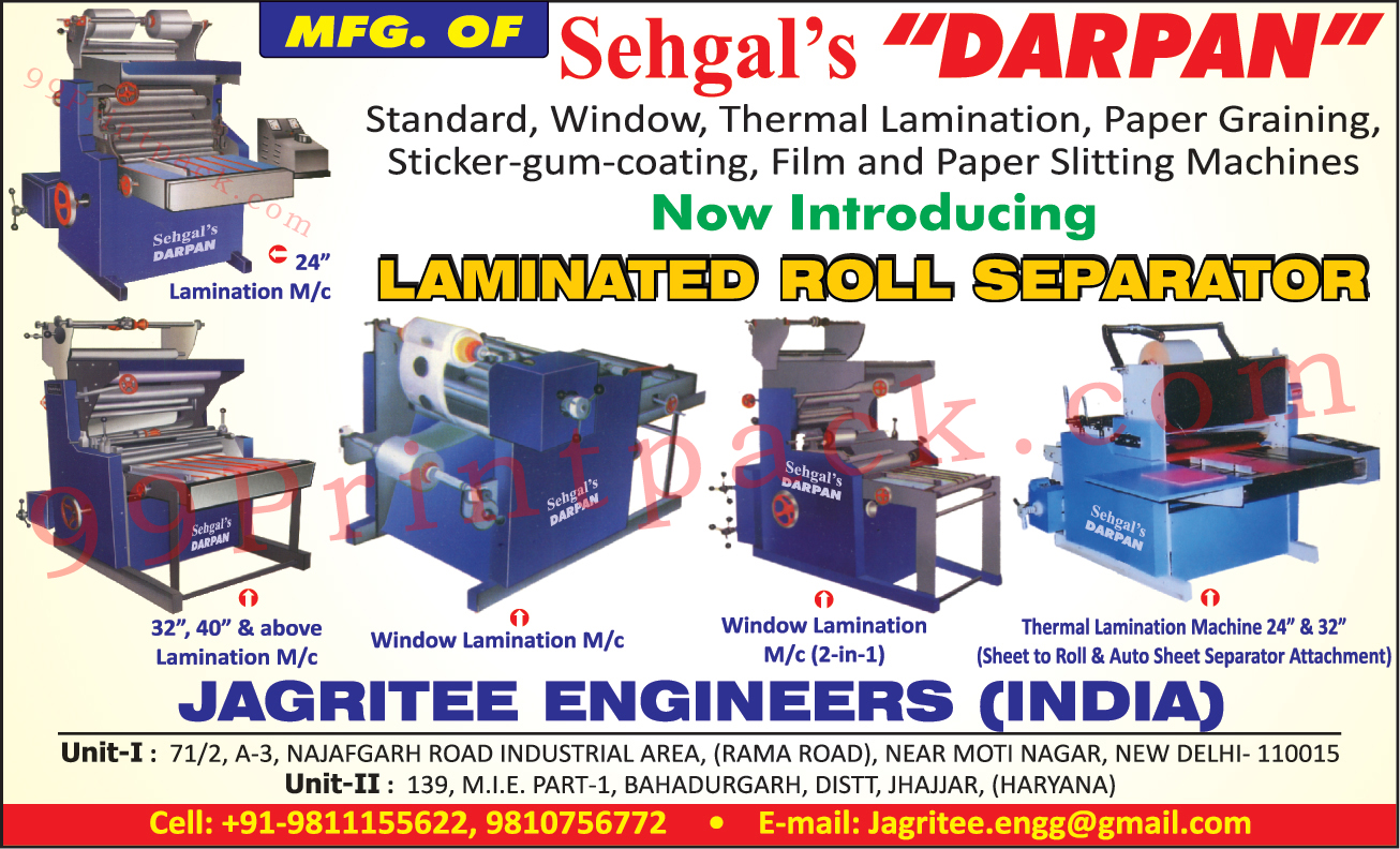 Thermal Lamination Machines, Paper Graining Machines, Sticker Gum Coating Machines, Film Slitting Machines, Paper Slitting Machines, Laminated Roll Separators, Window Lamination Machines, Lamination Machines