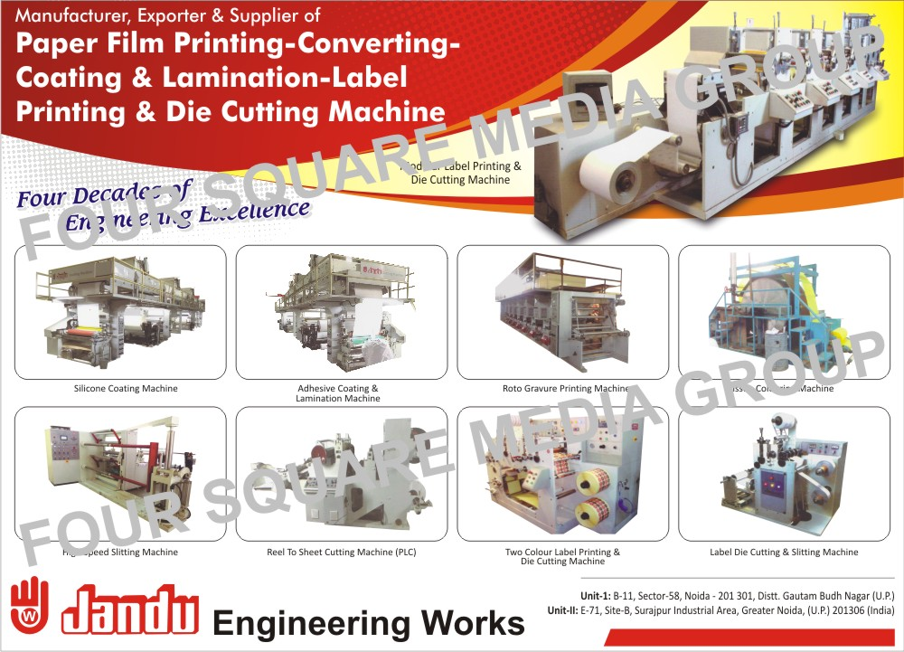 Label Printing Machines, Silicone Coating Machines, Rotary Die Cutting Machines, A4 Sheet Cutting Machines, Slitting Machines, Coating Machines, Lamination Machines, Reel To Sheet Cutting Machines, Four Color Label Printing Machines, Bar Code Dies, Coating Lamination machines, Flexo Printing Die Cutting Machines