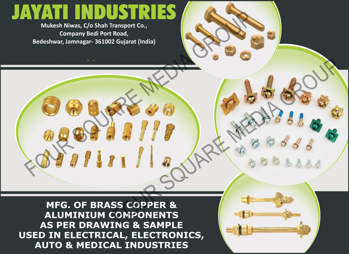 Brass Components, Copper Components, Aluminium Components, Brass Inserts, Brass Neutral Links, Brass Cable Glands, brass Terminals, Brass Plug, Brass Pins, Brass Sockets, Brass Battery Terminals, Brass Nuts, Brass Bolts, Brass Screws, Brass Transformer Bushing Metal Parts, Brass Components for CNG, Brass Components for LPG, Brass Sanitary Parts, Brass Electrical Connectors, Brass Sanitary Fittings, Brass Water Tank Connectors, Brass Washers, Brass General Components