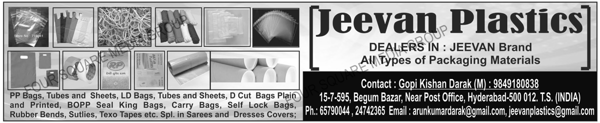Packaging Materials, PP Bags, PP Tubes, PP Sheets, LD Bags, LD Tubes, LD Sheets, Plain D Cut Bags, Printed D Cut Bags, BOPP Seal King Pins, Carry Bags, Self Lock Bags, Rubber Bands, Sutlies, Texo Tapes, Saree Covers, Dress Covers