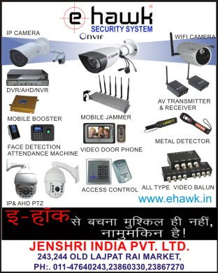 Security Systems, IP Cameras, WIFI Cameras, DVRs, Digital Video Recorders, AHD, NVR, Mobile Boosters, Mobile Jammers, AV Transmitters, AV Receivers, Face Detection Attendance Machines, Video Door Phones, Metal Detectors, IP PTZs, AHD PTZs, Access Controls, Video Baluns, Metal Detectors