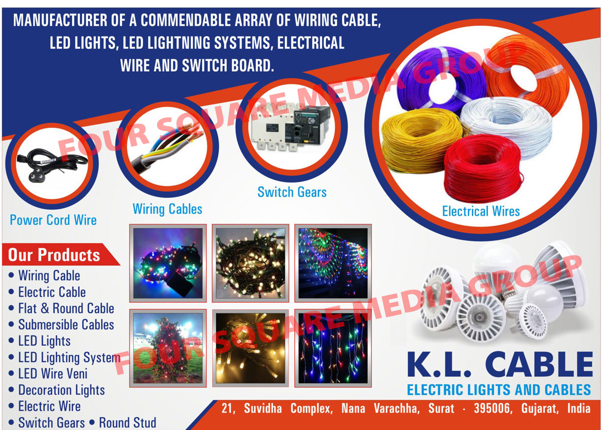Electric Lights, Cables, Power Cord Wires, Wiring Cables, Switch Gears, Electrical Wires, Electric Cables, Flat Cables, Round Cables, Submersible Cables, Led Lights, Led Lighting System, Led Wire Veni, Decoration Lights, Round Studs, Switch Boards