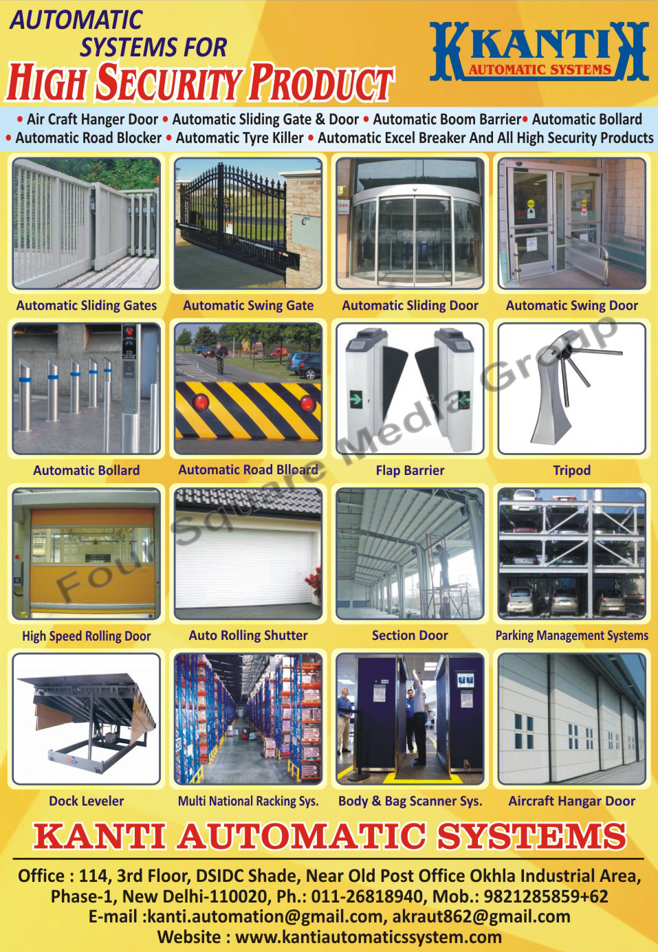 Sliding Doors, Automatic Barriers, Automatic Ballard, Sliding Gates Automatic, Air Craft Hanger Door, Automatic Tyre Killer, Automatic Excel Breaker, Automatic Road Blocker, Road Safety Products, Automatic Boom Barriers, Automatic Sliding Gates, Automatic Sliding Doors, Automatic Swing Gates, Automatic Swing Doors, Automatic Bollards, Automatic Road Bollards, Flap Barriers, Tripods, High Speed Rolling Doors, Auto Rolling Shutters, Section Doors, Parking Management Systems, Dock Levelers, Multi National Racking Systems, Body Scanner Systems, Bag Scanner Systems, Security Products