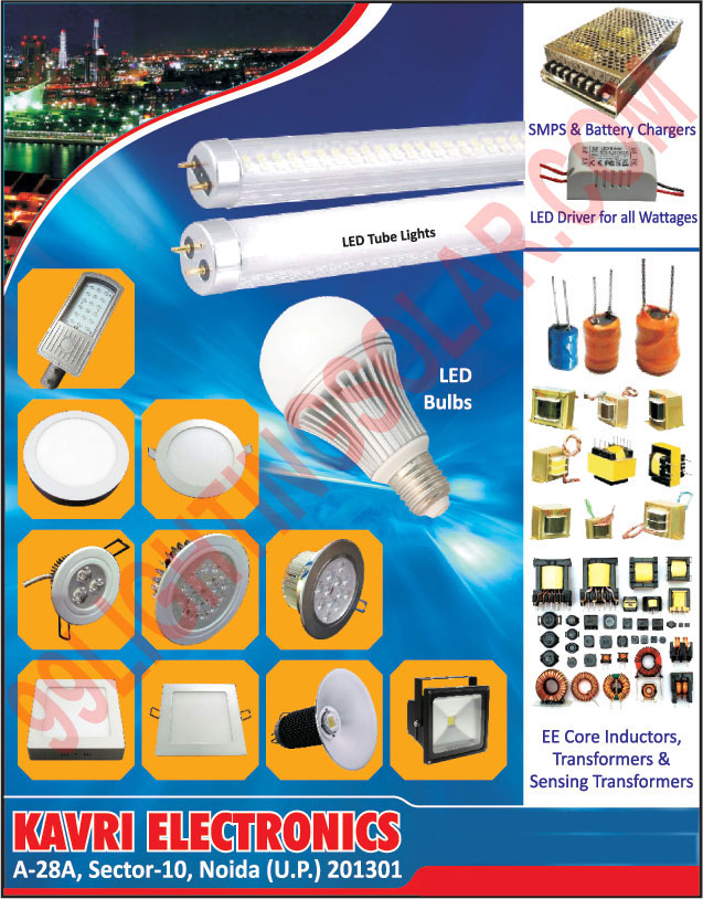 Led Lights, Led Bulbs, Led Tube Lights, Smps, Battery Chargers, Led Drivers, Switch Mode Power Supply, EE Core Inductors, Transformers, Sensing Transformers, SMPS Chargers, Led Street Lights, Led Spot Lights, Led Panels