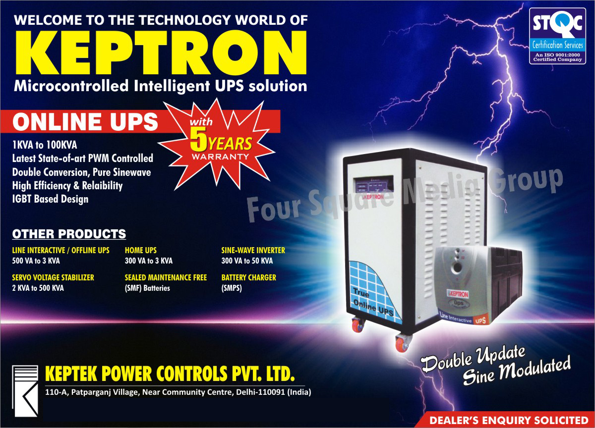 Micro Controlled UPS, Online UPS, Line Interactive UPS, Offline UPS, Servo Voltage Stabilizers, Home UPS, Sine Wave Inverters, SMPS Battery Chargers,