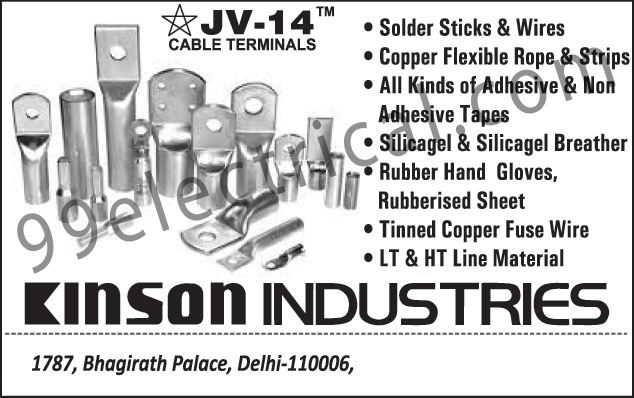 Electrical Parts, Cables, Solder Sticks, Wires, Electrical Wire, Electrical Cables, Copper Flexible Rope, Copper Flexible Strips, Adhesive Tapes, Non Adhesive Tapes, Electrical Tapes, Silicagel Breather, Rubber H, Gloves, Rubberised Sheet, Tinned Copper Fuse Wire, LT Line Material, HT Line Material, Cable Terminals