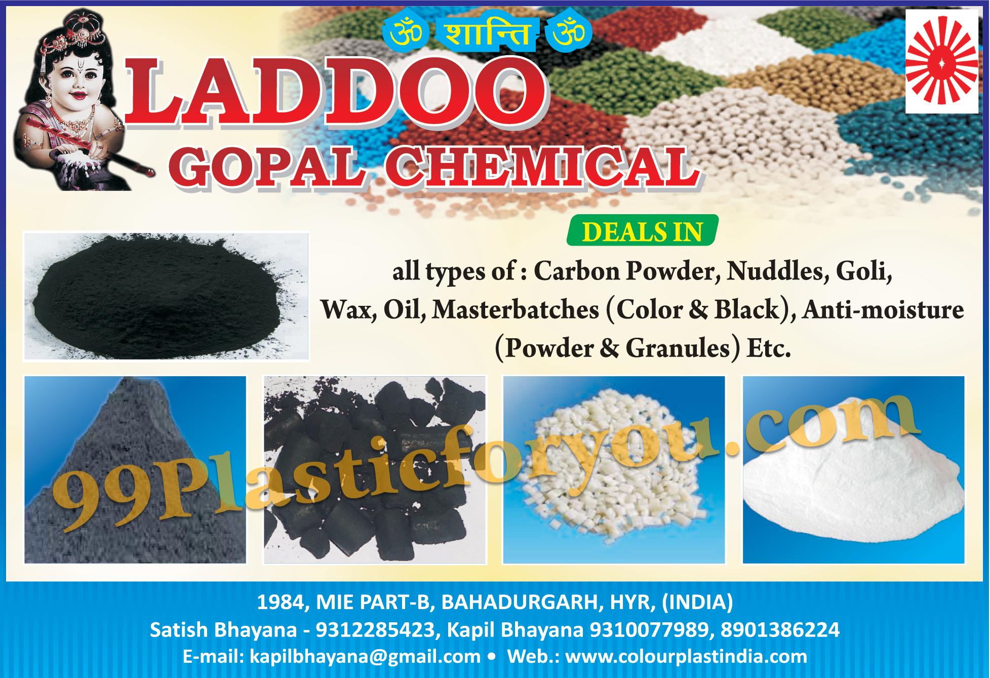 Carbon Powder, Nuddles, Goli, Wax, Oil, Masterbatches, Anti Moisture, Granules