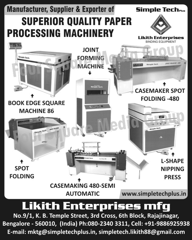 Paper Processing Machines, Joint Forming Machines, Book Edge Square Machines, Casemaker Spot Folding Machines, Spot Folding Machines, Semi Automatic Case Making Machines, L Shape Nipping Press