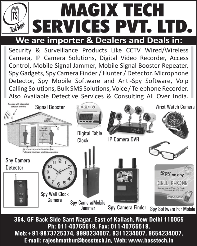 Security Products, Surveillance Products, CCTV Cameras, Ip Camera Solutions, Digital Video Recorders, DVR, Access Controls, Mobile Signal Jammer, Mobile Signal Booster Repeaters, Spy Gadgets, Spy Camera Finders, Spy Camera Hunters, Spy Camera Detectors, Microphone Detectors, Spy Mobile Software, Anti Spy Software, Voip Calling Solutions, Bulk Sms Solutions, Voice Recorders, Telephone Recorders, Signal Boosters, Digital Table Clocks, IP Camera DVR, Wrist Watch Cameras, Spy Camera Detectors, Spy Wall Clock Cameras, Spy Camera Jammers, Spy Camera Finders,Cctv, Spy Software, CCTV Wired Cameras, CCTV Wireless Cameras