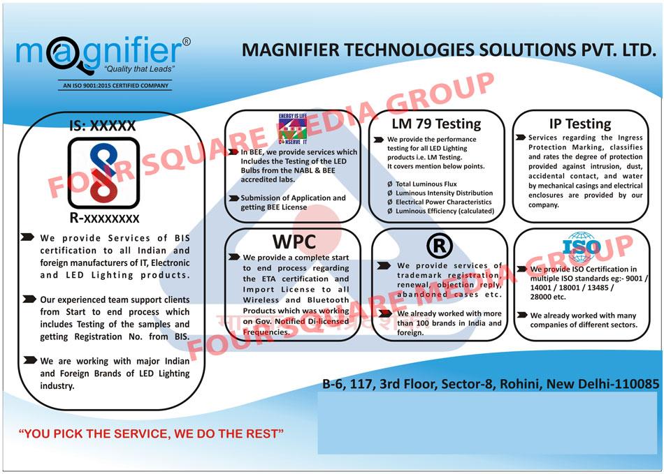 BIS Certification Services, Led Bulb Testing Services, ETA Certification Services, Led Lighting Product Testing Services, Trademark Certification Services, IP Testing Services, ISO Certification Services