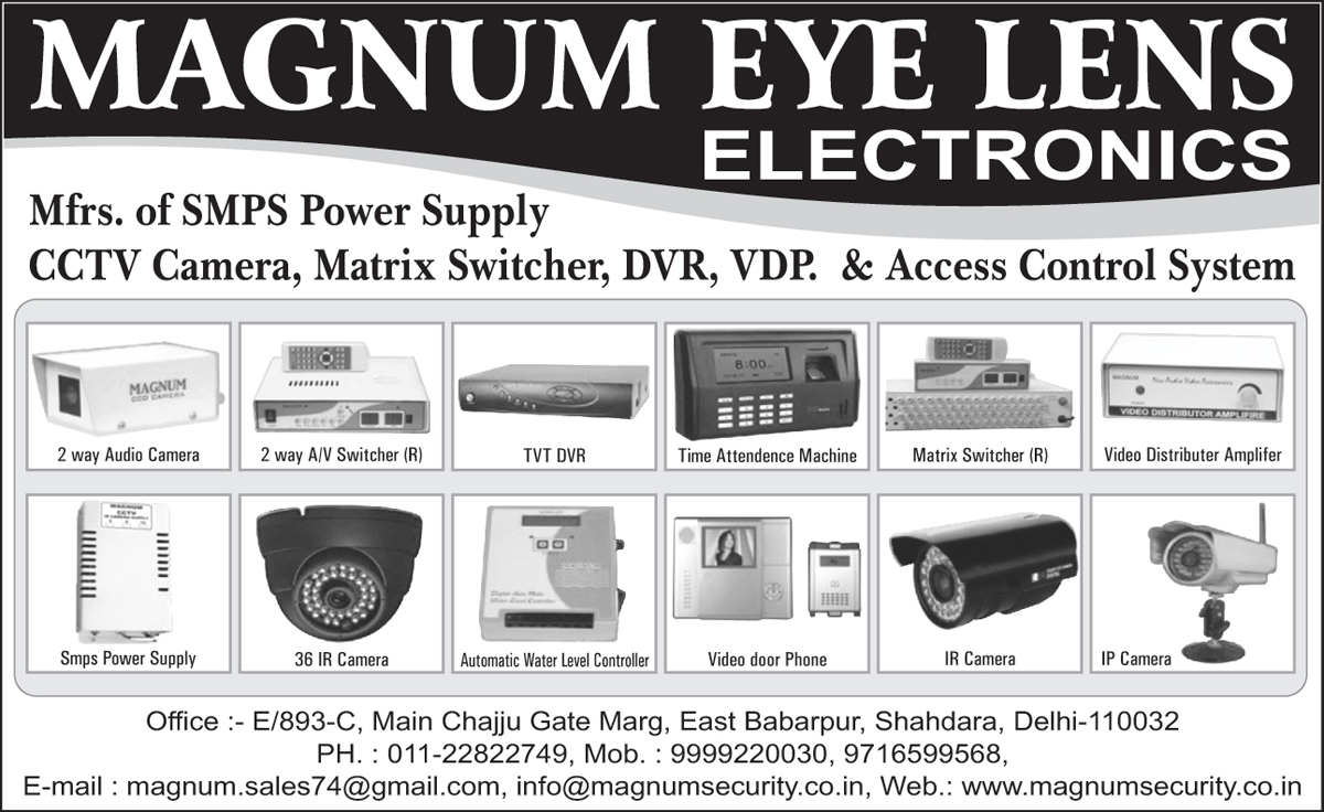 SMPS Power Supply, CCTV Cameras, Matrix Switchers, DVR, Access Control Systems, IR Cameras, TVT DVR, Two Way Audio Cameras, Time Attendance Machines, Video Distributor Amplifiers, IP Cameras, Video Door Phones, Water Level Controllers, Two Way Audio Video Switchers, Digitlal Video Recorder,