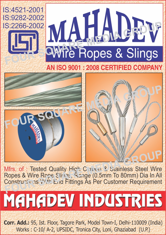 Stainless Steel Wire Ropes, Carbon Steel Wire Ropes, Carbon Steel Wire Rope Slings, Slings, Wire Ropes, Steel Wire Rope, Shipping Rope, General Engineering Ropes, Oil Well Drilling Ropes, Suspension Bridges Ropes
