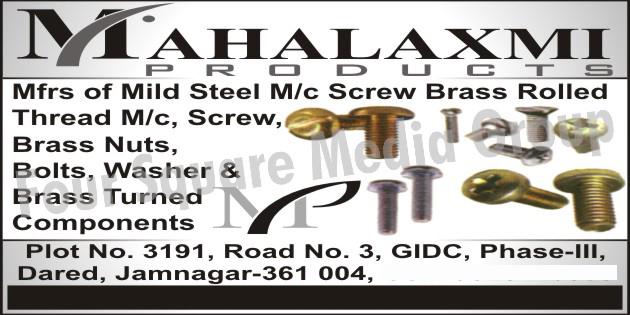 Mild Steel Machines, Screw Brass Rolled Thread Machines, Screws, Brass Nuts, Bolts, Washers, Brass Turned Components,